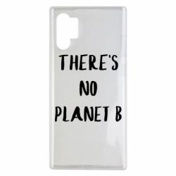 Чохол для Samsung Note 10 Plus There's no planet b