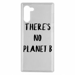 Чохол для Samsung Note 10 There's no planet b
