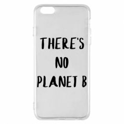 Чохол для iPhone 6 Plus/6S Plus There's no planet b