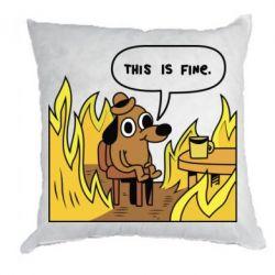 Подушка This is fine