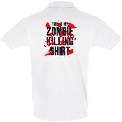 Футболка Поло This is my zombie killing shirt - FatLine