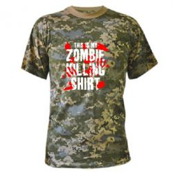 Камуфляжная футболка This is my zombie killing shirt - FatLine
