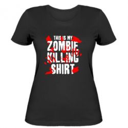 Женская футболка This is my zombie killing shirt - FatLine