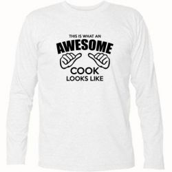 Футболка с длинным рукавом This is what an awesome cook looks like - FatLine