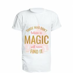 Удлиненная футболка Those who don't believe in magic will never find it