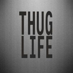 Наклейка thug life - FatLine