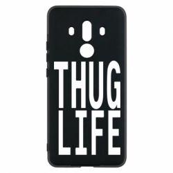 Чехол для Huawei Mate 10 Pro thug life - FatLine