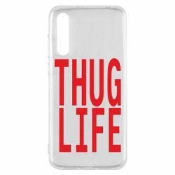 Чехол для Huawei P20 Pro thug life - FatLine