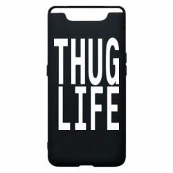 Чехол для Samsung A80 thug life