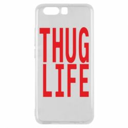 Чехол для Huawei P10 thug life - FatLine