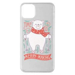 Чехол для iPhone 11 Pro Max Time to merry-making
