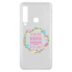 Чохол для Samsung A9 2018 To the most beautiful mom in the world