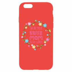 Чохол для iPhone 6/6S To the most beautiful mom in the world
