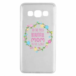 Чохол для Samsung A3 2015 To the most beautiful mom in the world