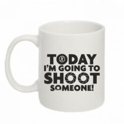 Кружка 320ml Today I'm going to SHOOT someone!