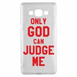 Чохол для Samsung A5 2015 Тільки Бог може судити мене