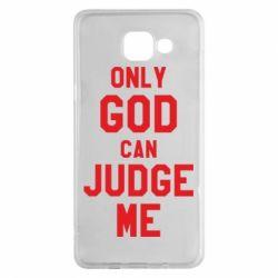 Чохол для Samsung A5 2016 Тільки Бог може судити мене