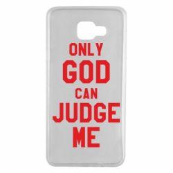 Чохол для Samsung A7 2016 Тільки Бог може судити мене