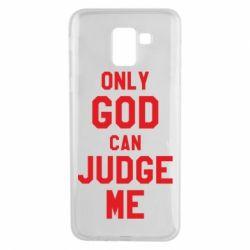 Чохол для Samsung J6 Тільки Бог може судити мене