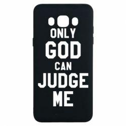 Чохол для Samsung J7 2016 Тільки Бог може судити мене