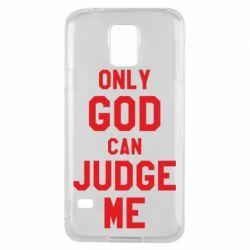 Чохол для Samsung S5 Тільки Бог може судити мене