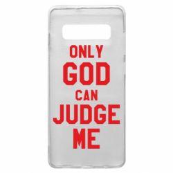 Чохол для Samsung S10+ Тільки Бог може судити мене