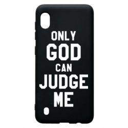 Чохол для Samsung A10 Тільки Бог може судити мене