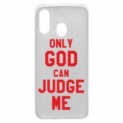 Чохол для Samsung A40 Тільки Бог може судити мене