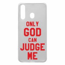 Чохол для Samsung A60 Тільки Бог може судити мене