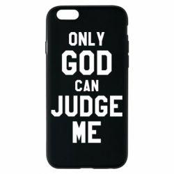 Чохол для iPhone 6/6S Тільки Бог може судити мене