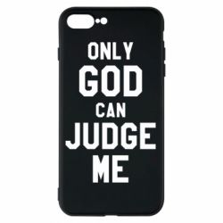 Чохол для iPhone 7 Plus Тільки Бог може судити мене