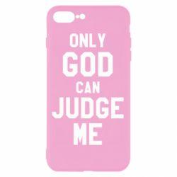 Чохол для iPhone 8 Plus Тільки Бог може судити мене