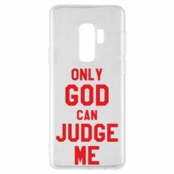 Чохол для Samsung S9+ Тільки Бог може судити мене