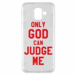Чохол для Samsung A6 2018 Тільки Бог може судити мене