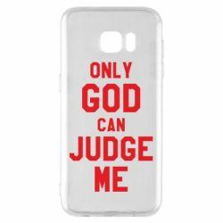 Чохол для Samsung S7 EDGE Тільки Бог може судити мене