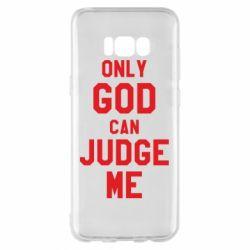 Чохол для Samsung S8+ Тільки Бог може судити мене