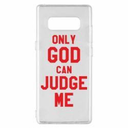 Чохол для Samsung Note 8 Тільки Бог може судити мене