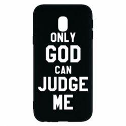 Чохол для Samsung J3 2017 Тільки Бог може судити мене