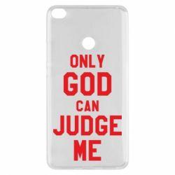 Чохол для Xiaomi Mi Max 2 Тільки Бог може судити мене