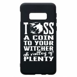 Чехол для Samsung S10e Toss a coin  to your  witcher  oh valley of  plenty