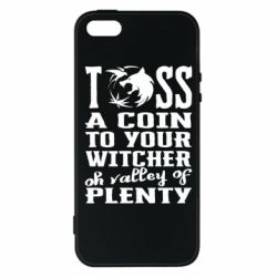 Чехол для iPhone5/5S/SE Toss a coin  to your  witcher  oh valley of  plenty