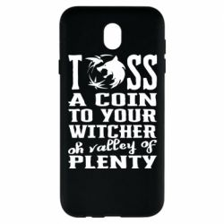 Чехол для Samsung J7 2017 Toss a coin  to your  witcher  oh valley of  plenty