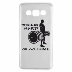 Чехол для Samsung A3 2015 Train Hard or Go Home - FatLine