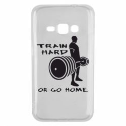 Чехол для Samsung J1 2016 Train Hard or Go Home - FatLine