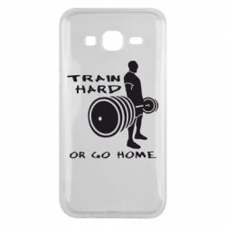 Чехол для Samsung J5 2015 Train Hard or Go Home - FatLine