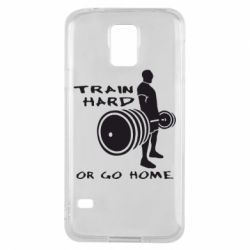 Чехол для Samsung S5 Train Hard or Go Home - FatLine