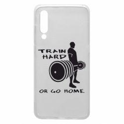 Чехол для Xiaomi Mi9 Train Hard or Go Home