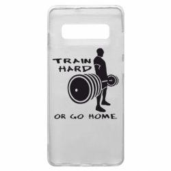 Чехол для Samsung S10+ Train Hard or Go Home