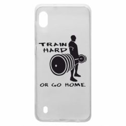 Чехол для Samsung A10 Train Hard or Go Home