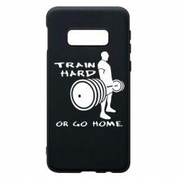 Чехол для Samsung S10e Train Hard or Go Home